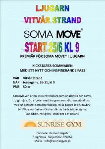 Soma Move Ljugarn